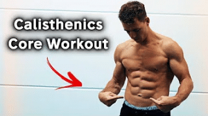 calisthenics core strength workout
